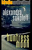 Huntress Moon (The Huntress/FBI Thrillers Book 1) (English Edition)