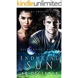An Enduring Sun: A Takamo Universe Novel (Aeon Project Book 1)