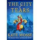 The City of Tears: A Novel (The Burning Chambers Book 2)