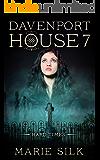 Davenport House 7: Hard Times