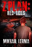Z Plan: Red Tides: (Z Plan Book 2)