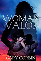 A Woman of Valor (Valorie Dawes Thrillers Book 2) Kindle Edition
