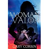 A Woman of Valor (Valorie Dawes Thrillers Book 2)