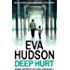 Deep Hurt (Ingrid Skyberg FBI Thrillers Book 4)
