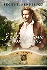 Yellowstone Homecoming (Yellowstone Romance Series Book 6) Kindle Edition
