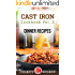 Cast Iron Cookbook: Vol.3 Dinner Recipes (Cast Iron Recipes)