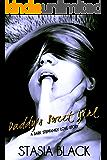 Daddy's Sweet Girl: A Dark Stepfamily Love Story
