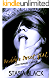 Daddy's Sweet Girl: A Dark Stepfamily Love Story