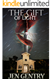 The Gift of Light: (Revised) (The Gifts Book 1)