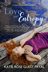Love and Entropy: A Romantic Suspense Novella (Hollywood Lights Series Book 2)