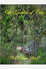 The Garden of Two Kindle Edition