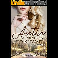 Aretha - A princesa do Kuwait - Volume 2