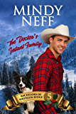 The Doctor's Instant Family: Small Town Contemporary Romance (Bachelors of Shotgun Ridge Book 5)