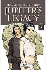 Jupiter's Legacy Vol. 3 Kindle Edition