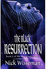 The Black Resurrection (The Red Wraith Book 2) Kindle Edition