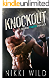 KNOCKOUT (A BAD BOY FIGHTER MMA ROMANCE)
