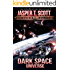 Dark Space Universe (Book 3): The Last Stand