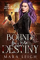 Bound by Her Destiny: BBHB Book 3 (Bound by Her Blood) Kindle Edition