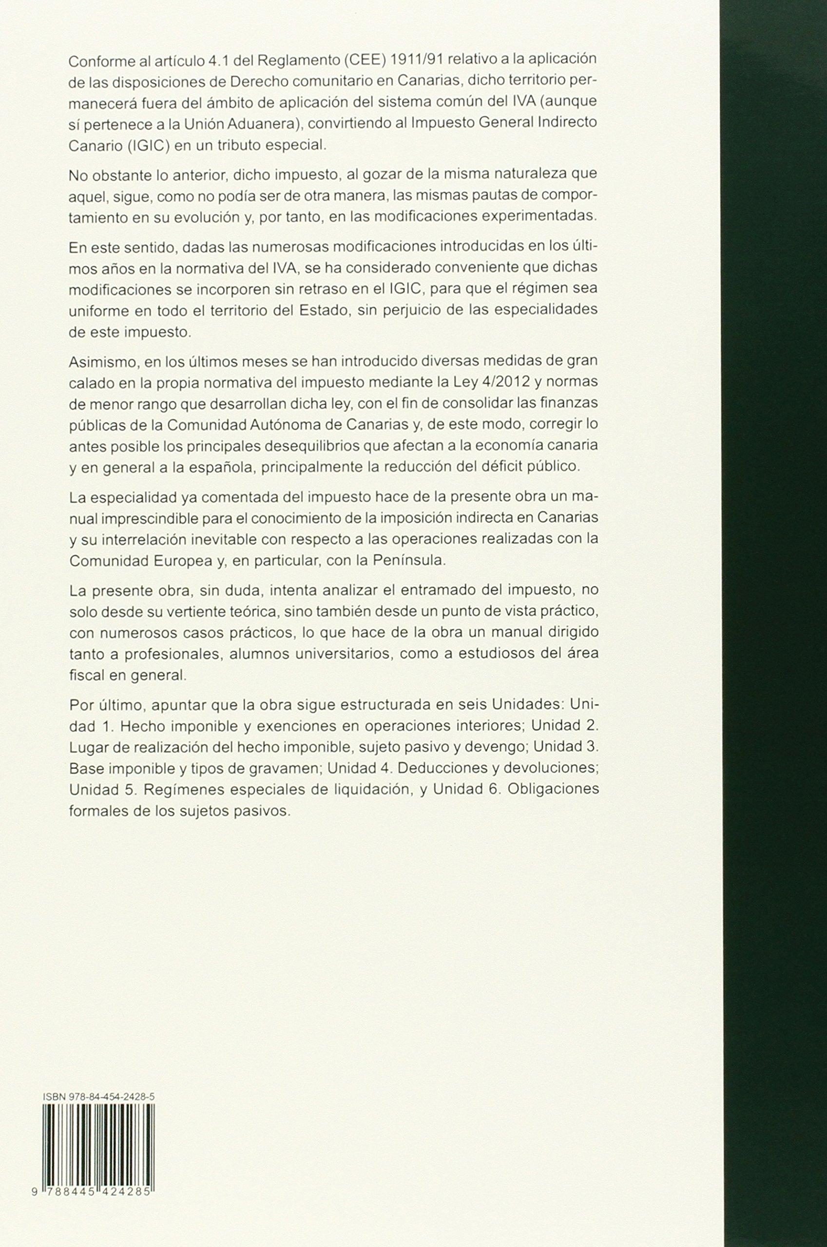Impuesto general indirecto canario: Amazon.es: Manuel Álvarez Carmona: Libros