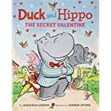 Duck and Hippo The Secret Valentine (Duck and Hippo, 4)