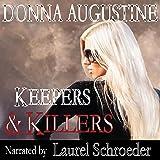Keepers & Killers: Alchemy Series, Volume 2