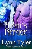 Micah's Refuge (Pack Mates Book 2)