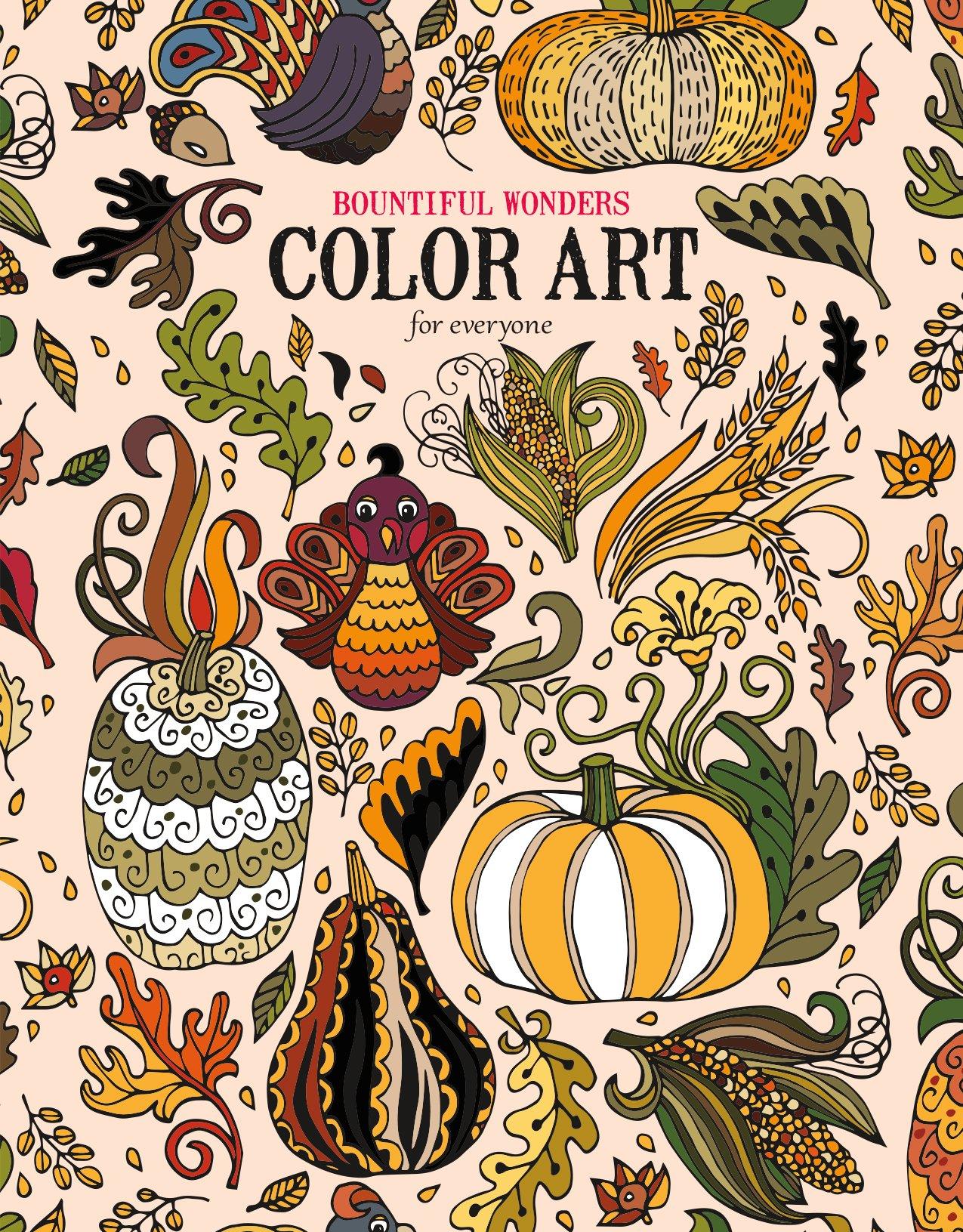 - Bountiful Wonders Color Art For Everyone Leisure Arts (6993
