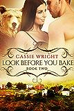 Look Before You Bake: (BBW Paranormal Shape Shifter Romance) (Honeycomb Falls Book 2)