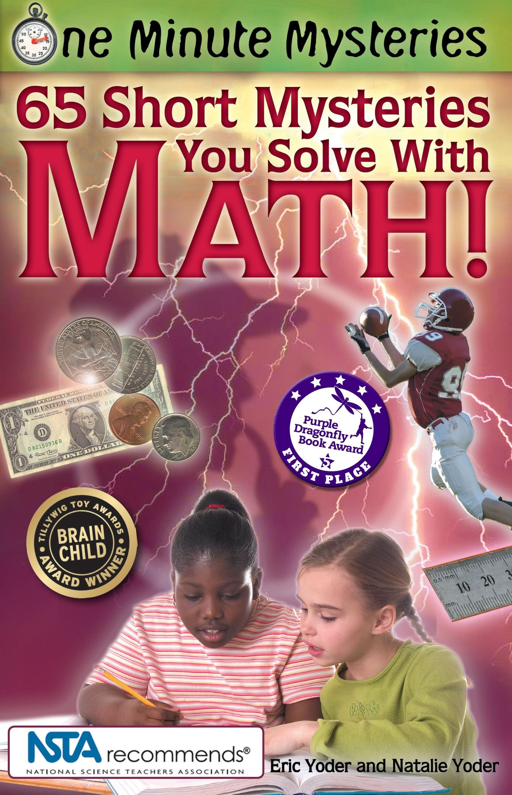 One Minute Mysteries: 65 Short Mysteries You Solve with Math!: Eric Yoder,  Natalie Yoder: 9780967802008: Amazon.com: Books