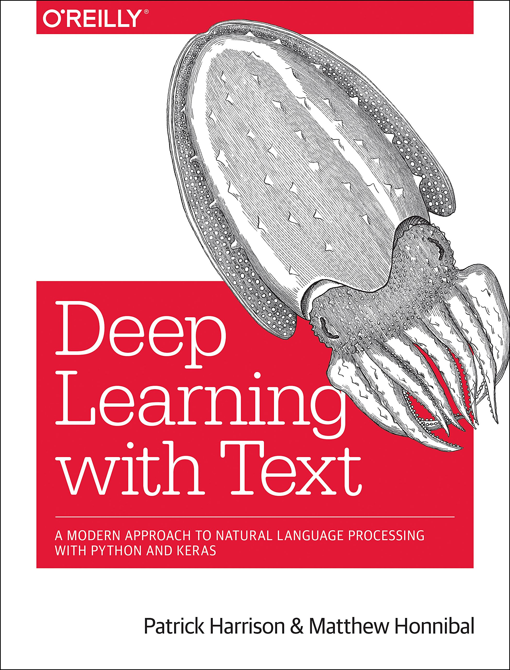 Deep Learning with Text: Natural Language Processing (Almost) from Scratch with Python and spaCy by O'Reilly Media