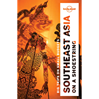 Lonely Planet Southeast Asia on a shoestring (Travel Guide) (English Edition)