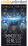 Immortal Genesis (The Earth-X Trilogy Book 2)