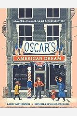 Oscar's American Dream Kindle Edition