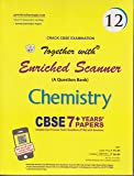 Together with Enriched CBSE Scanner Chemistry-12 (Old Edition)
