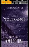 Tolerance (Volume 5) (The Forever Winter Chronicles)