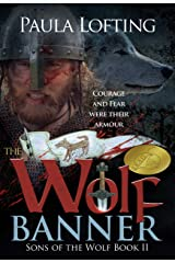 The Wolf Banner: Sons of the Wolf Book 2 Kindle Edition