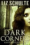 Dark Corners (The Ella Reynolds Series Book 1)
