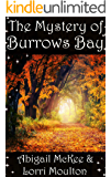 The Mystery of Burrows Bay (A Burrows Bay Series Book 3)