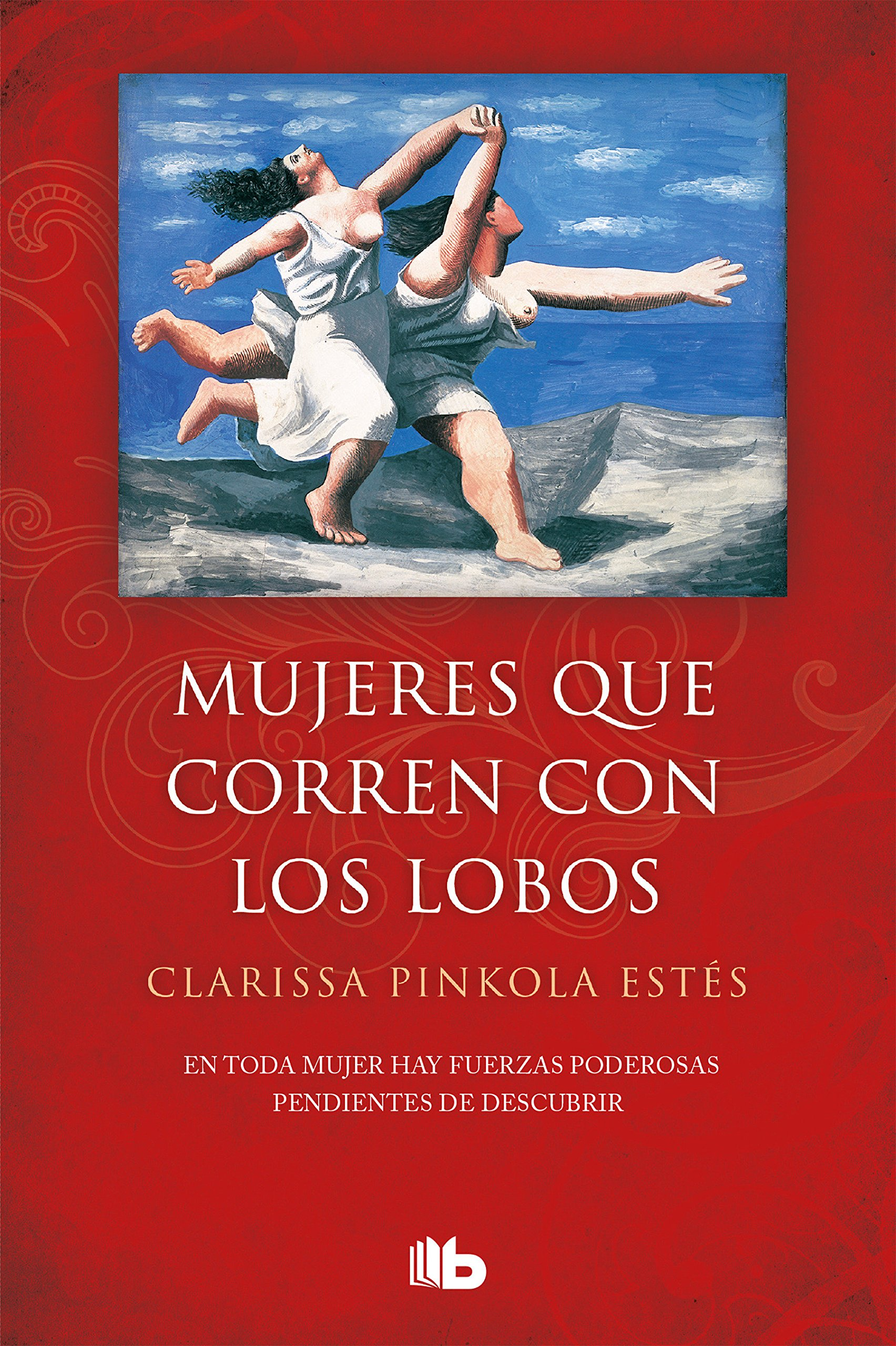 Mujeres que corren los con lobos / Women Who Run with the Wolves