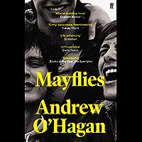 Mayflies: 'A stunning novel.' Graham Norton