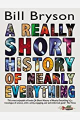 A Really Short History of Nearly Everything Paperback