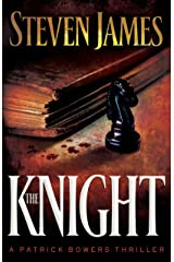 The Knight (The Bowers Files Book #3) Kindle Edition
