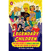 Legendary Children: The First Decade of RuPaul's Drag