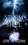 Storm and Steel (Book of the Black Earth 2)