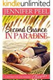 Second Chance in Paradise (A Clairborne Family Novel Book 1)
