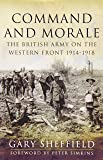 Morale and Command: The British Army on the Western Front 1914-18