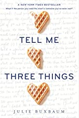 Tell Me Three Things Kindle Edition