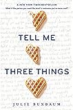 Tell Me Three Things (English Edition)