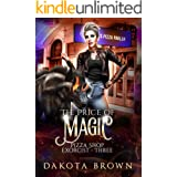The Price of Magic: A Reverse Harem Tale (Pizza Shop Exorcist Book 3)