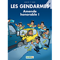 Les Gendarmes: Amende honorable ! (French Edition)
